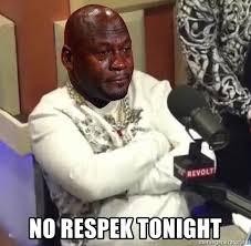 Birdman Meme - no respek tonight crying jordan birdman meme generator