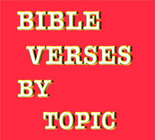 bible verses topic inspirational scriptures subject