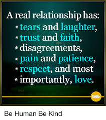 Real Relationship Memes - a real relationship has tears and laughter trust and faith