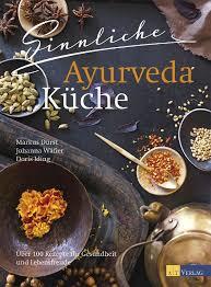 ayurvedische küche 8 best ayurvedische küche images on ayurveda and recipes