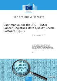 data registries user manual for the jrc encr cancer registries data quality