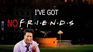 No Friends Meme - i ve got no friends youtube
