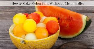 how to make melon balls without a melon baller 1 jpg