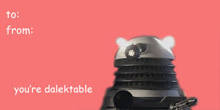 dr who valentines day cards dalek