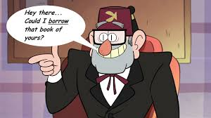 Gravity Falls Meme - gravity falls bill meme 2 by honoramongscars on deviantart