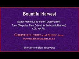bountiful harvest crosby hymn lyrics