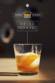 classic old fashioned cocktail wmbw drinks u2013 old fashioned u2013 what my boyfriend wore