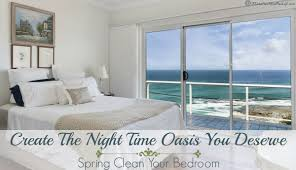 create the night time oasis you deserve spring clean your bedroom create the night time oasis you deserve spring clean your bedroom a mess free life