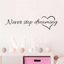 citation chambre inspiration citation mots jamais arrêter de rêver amour coeur