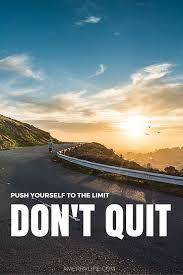 motivational quote running don u0027t quit ever quotes lifequotes http ncnskincare com