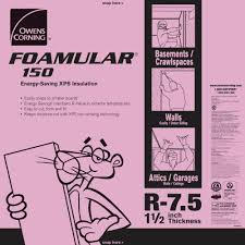 R Value Insulation For Basement Walls by Owens Corning Foamular 150 1 1 2 In X 4 Ft X 8 Ft R 7 5 Scored