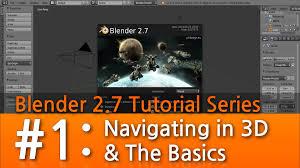 Blender Tutorial Pdf 2 7   blender 2 7 tutorial 1 navigating in 3d the basics b3d youtube