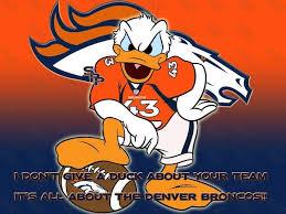 Go Broncos Meme - and don t you ever 4 get that denver broncos quotes