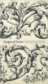 designs of desire architectural and ornament prints and drawings