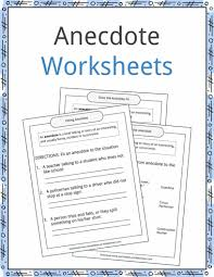 anecdote examples definition and worksheets kidskonnect