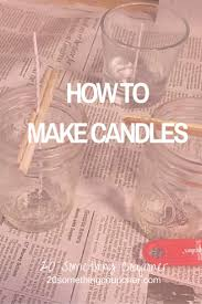 best 25 making candles ideas on pinterest make candles diy