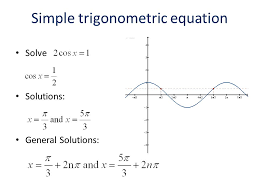solve solutions general solutions simple trigonometric equation