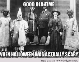 Old Time Meme - meme halloween