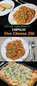 Cat Recipe Olive Garden Five Cheese Ziti Al Forno - olive garden five cheese ziti al forno recipe fontina cheese