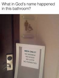 Bathroom Meme - what happened in this bathroom