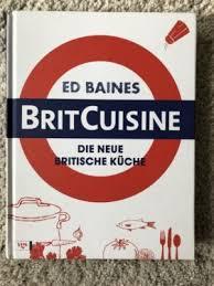 brit cuisine brit cuisine ed baines kochbuch in thüringen jena ebay kleinanzeigen