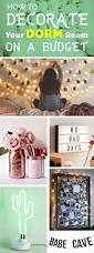 How To Decorate Your Room by How To Decorate Your Dorm Room On A Budget Dorm Room Dorm And
