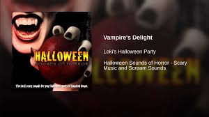 best music for halloween party vampire u0027s delight youtube