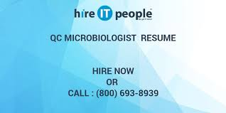 Microbiologist Sample Resume by Qc Microbiologist Resume Hire It People We Get It Done