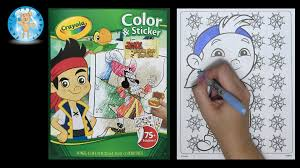 crayola disney jake and the neverland pirates color u0026 sticker