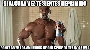 Old Spice Meme - cu磧nto cabr祿n nadie mejor que terry crews para alegrarte el d祗a