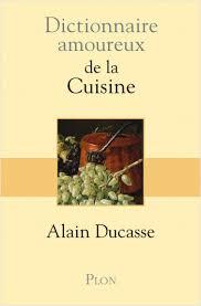 dictionnaire cuisine dictionnaire amoureux de la cuisine lisez