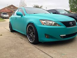 lexus car is 250 lexus is250 plastidip intense teal imgur