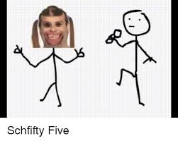 Schfifty Five Know Your Meme - 25 best memes about schfifty five schfifty five memes