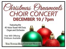 the tower hill choir presents ornaments