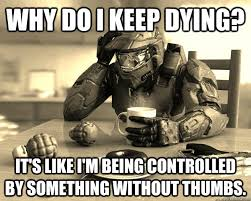 Funny Halo Memes - first world halo memes quickmeme