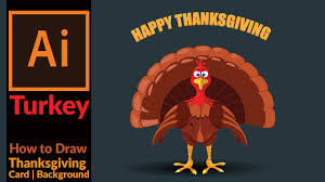 picture of a cartoon turkey for thanksgiving drawing a cartoon turkey for thanksgiving card adobe illustrator