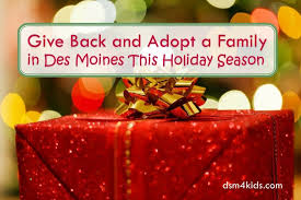 give back and adopt a family in des moines this season