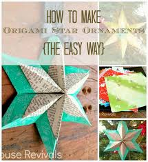 house revivals how to make a folded paper star the easy way