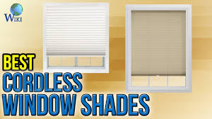 Cordless Window Shades 6 Best Cordless Window Shades 2017 Youtube