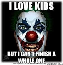 Scary Clown Meme - the 25 best funny clown memes ideas on pinterest clown film
