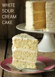 white sour cream cake recipe sour cream cake cream cake and