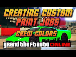 gta online gta5 crew colors creating awesome custom paintjobs