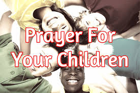 kids thanksgiving prayers prayer for your children the prayer for our children youtube