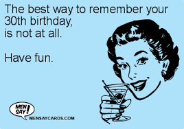 the best way to remember your 30th birthday is ecard