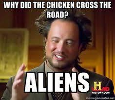 History Channel Memes - ancientaliens meme gearhead humor funny memes pinterest