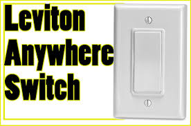 leviton anywhere switch review