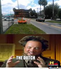 Dutch Memes - you gotta love the dutch by kickassia meme center