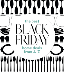 sites with best black friday deals best home black friday deals guide from a to z our a to z guide to