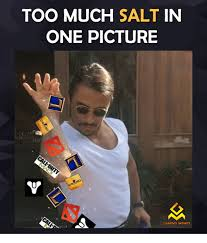 Memes Game - too much salt in one picture gaming memes video games meme on me me