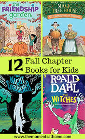 fall reads chapter books for the moments at home